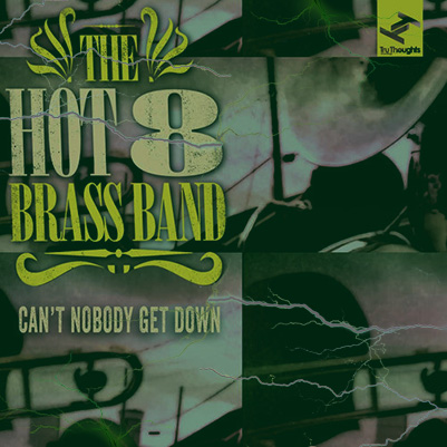 Hot 8 - Cant nobody get us down