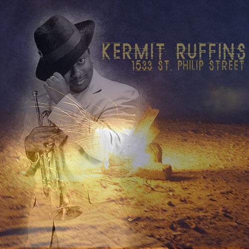 Kermit Ruffins - 1533 St. Philip Street