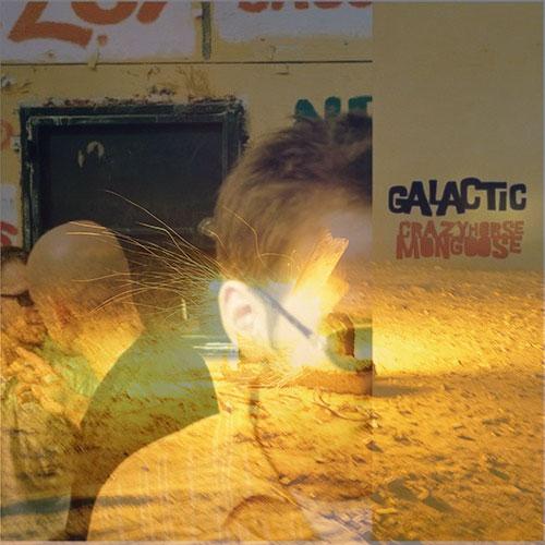 Galactic Crazyhorse Mongoose